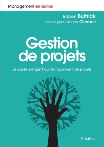 Gestion de projets - Le guide exhaustif du management de projets - 9782326051300 - 27,99 €