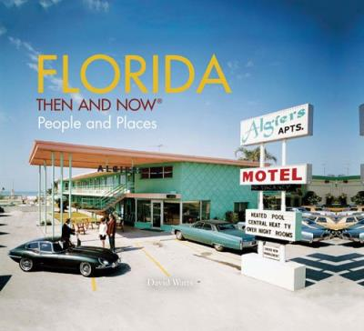 Florida, then and now
