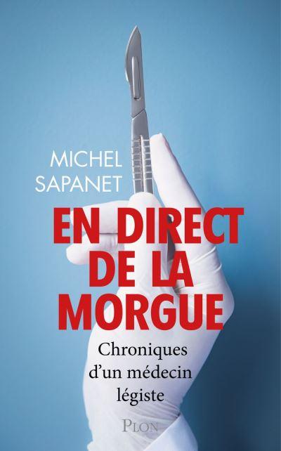 En direct de la morgue - 9782259279154 - 13,99 €