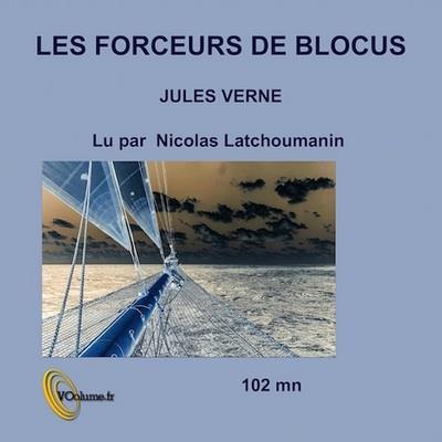 Les forceurs de blocus - Texte et lecture, Avec 1 CD audio