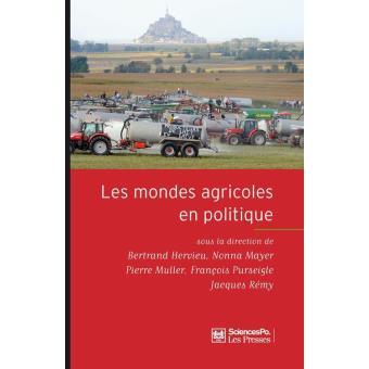 AcadémiqueLes mondes agricoles en politique