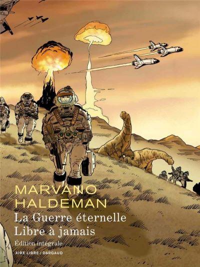 La Guerre éternelle - Libre à jamais - Intégrale - La Guerre éternelle - Libre à jamais (Ed