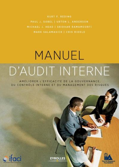 Manuel d'audit interne - Améliorer l'efficacité de la gouvernance, du contrôle interne et du management des risques - 9782212317596 - 45,99 €