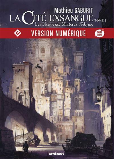 La Cité exsangue, Les Nouveaux mystères d'Abyme - Les Crépusculaires, T1 - 9782354086381 - 9,99 €