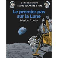 Le premier pas sur la Lune