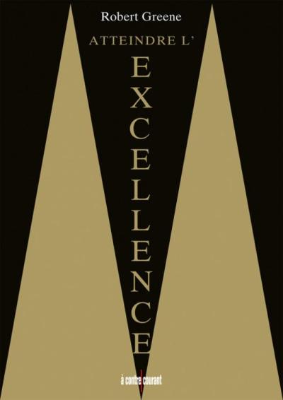 Atteindre l'excellence - 9791092928068 - 17,99 €