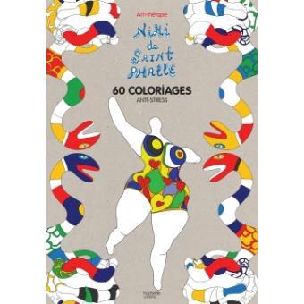 Niki De Saint Phalle 60 Coloriages Anti Stress Broché Collectif