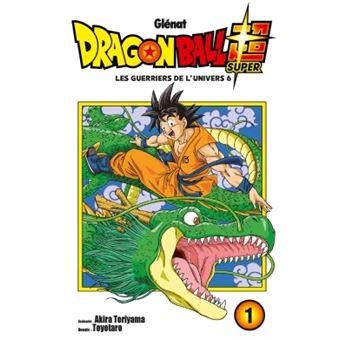 Dragon Ball SuperLes guerriers de l'univers 6
