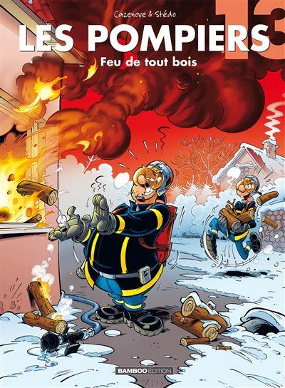 Les Pompiers - Feu de tout bois