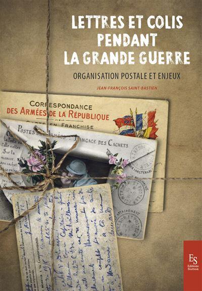 Lettres et colis pendant la Grande Guerre