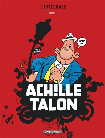 Achille Talon - Intégrales - Tome 1 - Mon Oeuvre à moi