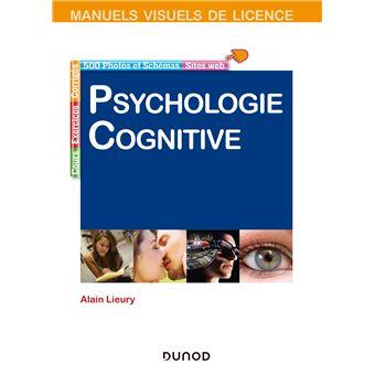 71ca5ee3486 Manuel visuel de psychologie cognitive 4ème édition - broché - Alain ...