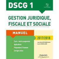DSCG 1 - Gestion juridique, fiscale et sociale 2017/2018 - 11e éd. - Manuel