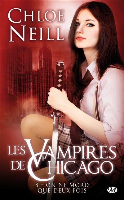 Les Vampires de Chicago, T8 : On ne mord que deux fois