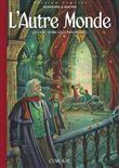 L´autre Monde - Cycle 3 - tome 1 Edition limitée
