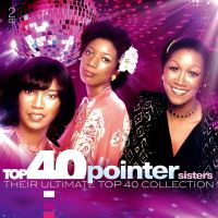 Top 40 The Pointer Sisters