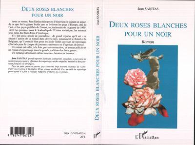 Deux roses blanches pour un noir