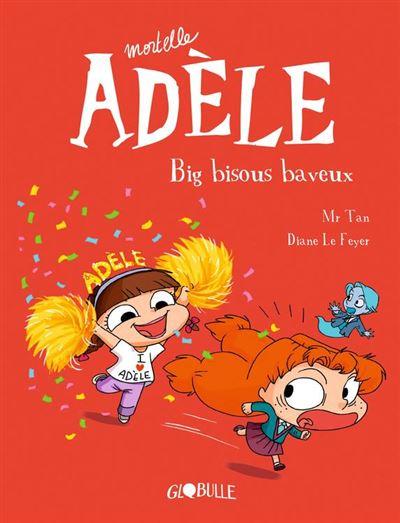 Mortelle Adèle, Tome 13 - Big bisous baveux - 9791027605064 - 6,99 €