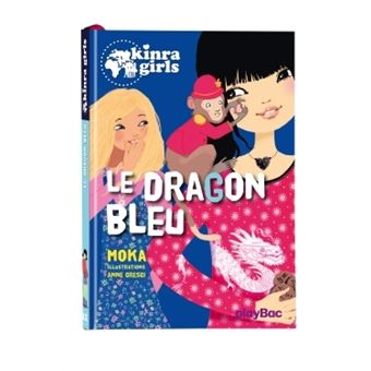 Kinra GirlsKinra Girls - Le dragon bleu