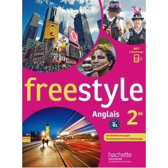 Freestyle Anglais 2de Livre De L Eleve