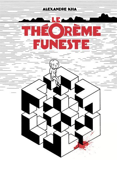 Le théorème funeste
