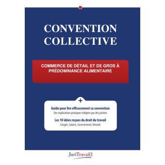 Convention Collective Commerce De Detail Et De Gros A Predominance
