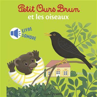 Petit Ours BrunMini sonore Petit Ours Brun et les oiseaux