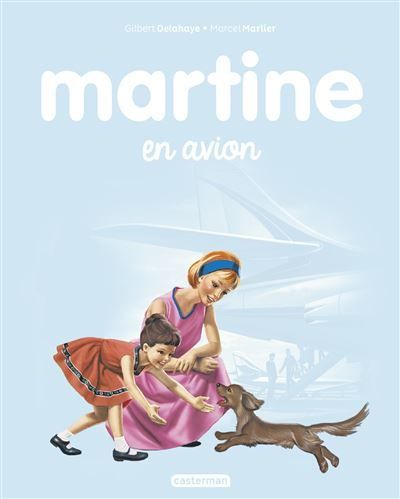 Martine -  : Martine en avion