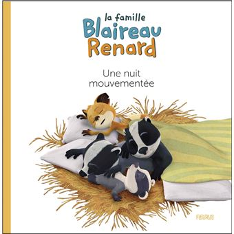 La Famille Blaireau-RenardUne nuit mouvementée