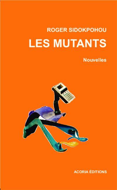 Les mutants nouvelles