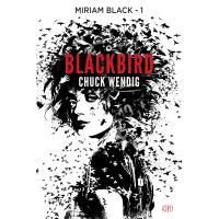Miriam black t01 : blackbird