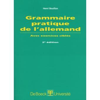 Grammaire pratique de l'allemand avec exercices ciblés ...