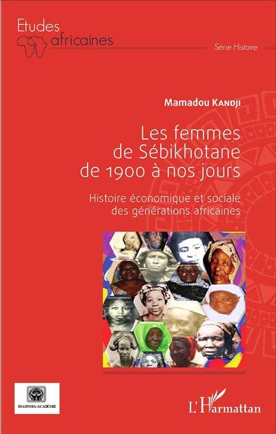 Les femmes de Sébikhotane de 1900 à nos jours