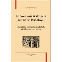 Le Nouveau Testament autour de Port-Royal