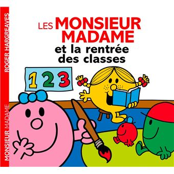 Monsieur MadameLa rentrée des classes