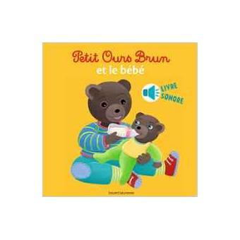 Petit Ours Brun Et Le Bebe Livre Sonore