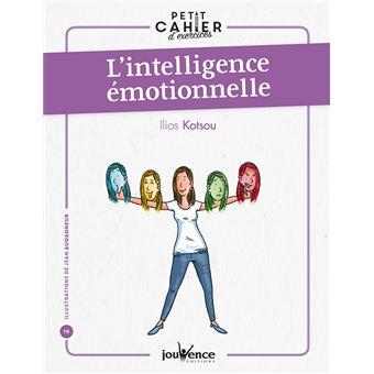 Intelligence emotionnelle (l')