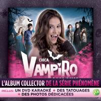 Chica Vampiro L'Album Collector Inclus DVD bonus Edition Fourreau