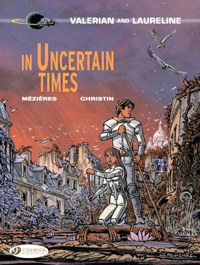 Valerian and Laureline - tome 18 In uncertain times