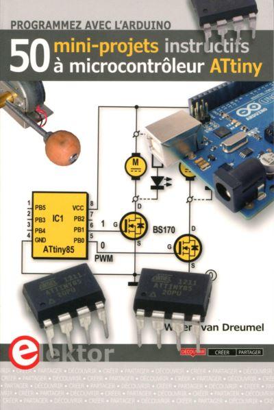 programmer avec larduino 50 mini projets a microcontroleur attiny