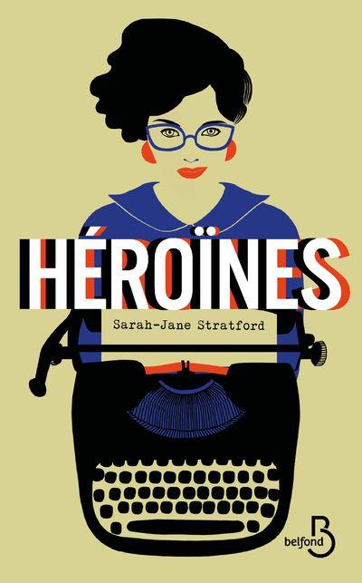 Héroïnes - Dernier livre de Sarah-Jane Stratford - Précommande & date de  sortie | fnac