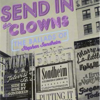 Send in the clowns ballads ofstephen sondheim