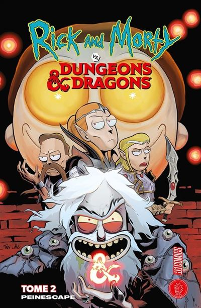 Les univers de Rick & Morty : Rick & Morty VS. Dungeons & Dragons 2