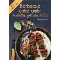 Petit livre de - Barbecue entre amis : brochettes, grillades et Cie