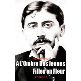 A L'Ombre Des Jeunes Filles en Fleur, Volume 3 - ebook ...