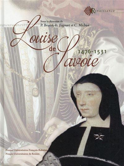 Louise de Savoie : 1476 - 1531