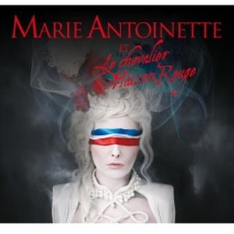 Marie Antoinette et le chevalier de Maison Rouge - CD Livre Disque - Tirage Limité