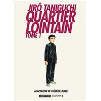 Quartier Lointain Coffret 2 Volumes Tome 1 Et Tome 2 Quartier Lointain Jiro Taniguchi Coffret Achat Livre Fnac