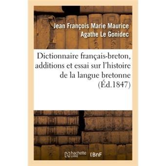 Dictionnaire français-breton enrichi d'additions et d'un Essai sur l'histoire de la langue bretonne