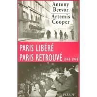 Paris libéré, Paris retrouvé 1944-1949